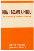 How I Became a Hindu Frawley, David